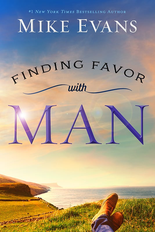Finding Favor with Man