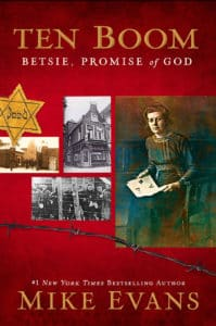 Betsie ten Boom, Promise of God